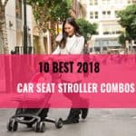 Best Car Seat Stroller Combos